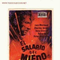 Cine: -56335 PROSPECTO DE CINE EL SALARIO DEL MIEDO, CON IVES MONTAND. DIRECTOR H.G.CLOUZOT . Lote 44283076