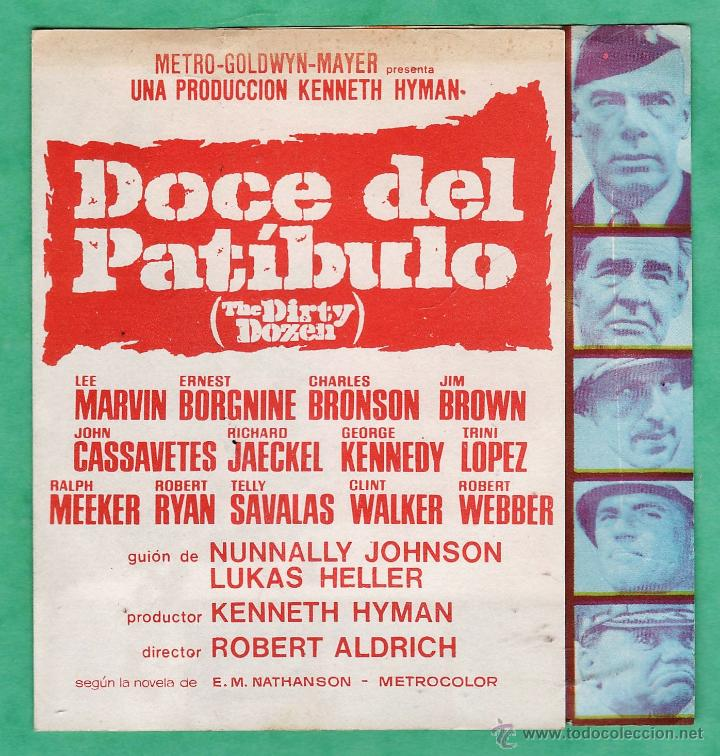 FOLLETO MANO - DOCE DEL PATIBULO - LEE MARVIN / E. BORGNINE / CH. BRONSON -DOBLE / FOTO - AÑOS 60 AT (Cine - Folletos de Mano - Bélicas)