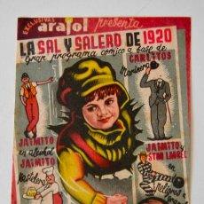 Cine: LA SAL Y EL SALERO DE 1920 * ARAJOL * SENCILLO * SIN PUBLICIDAD. Lote 44755348