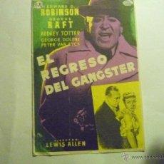 Cine: PROGRAMA EL REGRESO DEL GANGSTER. -EDWARD G.ROBINSON .- PUBLICIDAD. Lote 44788564