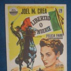 Foglietti di film di film antichi di cinema: PROGRAMA DE MANO . LIBERTAD O MUERTE , SIN PUBLICIDAD . ( VER FOTO ADICIONAL ). . Lote 44878485