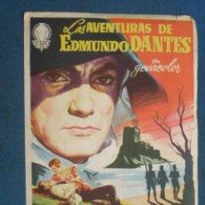 Foglietti di film di film antichi di cinema: PROGRAMA DE MANO .LAS AVENTURAS DE EDMUNDO DANTES , SIN PUBLICIDAD . ( VER FOTO ADICIONAL ). . Lote 44906436