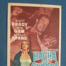 Flyers Publicitaires de films Anciens: PROGRAMA DE MANO . HACHA DE GUERRA , CON PUBLICIDAD . ( VER FOTO ADICIONAL ). . Lote 44921893