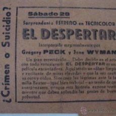 Cine: ANTIGUO FOLLETO PELICULA EL DESPERTAR GRAN TEATRO ELCHE, AÑOS 40/50. Lote 44937707