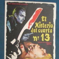 Flyers Publicitaires de films Anciens: PROGRAMA DE MANO . EL MISTERIO DEL CUARTO Nº 13 , CON PUBLICIDAD . . Lote 44953477