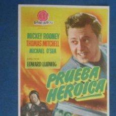 Flyers Publicitaires de films Anciens: PROGRAMA DE MANO . PRUEBA HEROICA , CON PUBLICIDAD . ( VER FOTO ADICIONAL ). . Lote 44962939