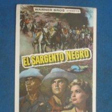 Cine: PROGRAMA DE MANO . EL SARGENTO NEGRO , SIN PUBLICIDAD . ( VER FOTO ADICIONAL ).. Lote 194982166
