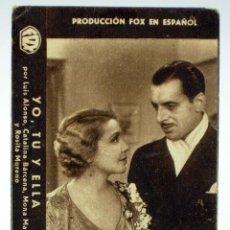 Cine: PROGRAMA TARJETA MANO FOX YO TU Y ELLA LUIS ALONSO CATALINA BÁRCENA MONA MARIS 1934 CINEMA CERVANTES. Lote 44967004