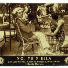 Cine: PROGRAMA TARJETA MANO FOX YO TU Y ELLA LUIS ALONSO CATALINA BÁRCENA MONA MARIS 1934 CINEMA CERVANTES. Lote 44967013