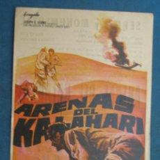 Flyers Publicitaires de films Anciens: PROGRAMA DE MANO . ARENAS DEL KALAHARI . CON PUBLICIDAD .( VER FOTO ADICIONAL ). . Lote 45028993
