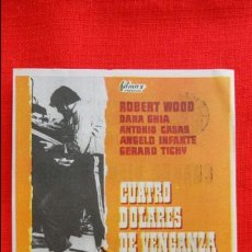 Cine: CUATRO DOLARES DE VENGANZA, IMPECABLE SENCILLO, ROBERT WOOD DANA GHIA, CON PUBLICIDAD AVENIDA. Lote 45038644