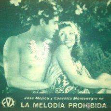 Cine: LA MELODIA PROHIBIDA-JOSE MOJICA-CONCHITA MONTENEGRO-PRODUCCIÓN FOX EN ESPAÑOL-. Lote 45076649