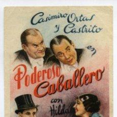 Cine: PODEROSO CABALLERO, CON CASIMIRO ORTAS.. Lote 45092123