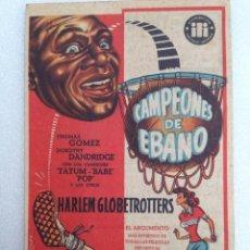 Folhetos de mão de filmes antigos de cinema: FOLLETO MANO - CAMPEONES DE EBANO - HARLEM GLOBETROTTERS. Lote 45092224