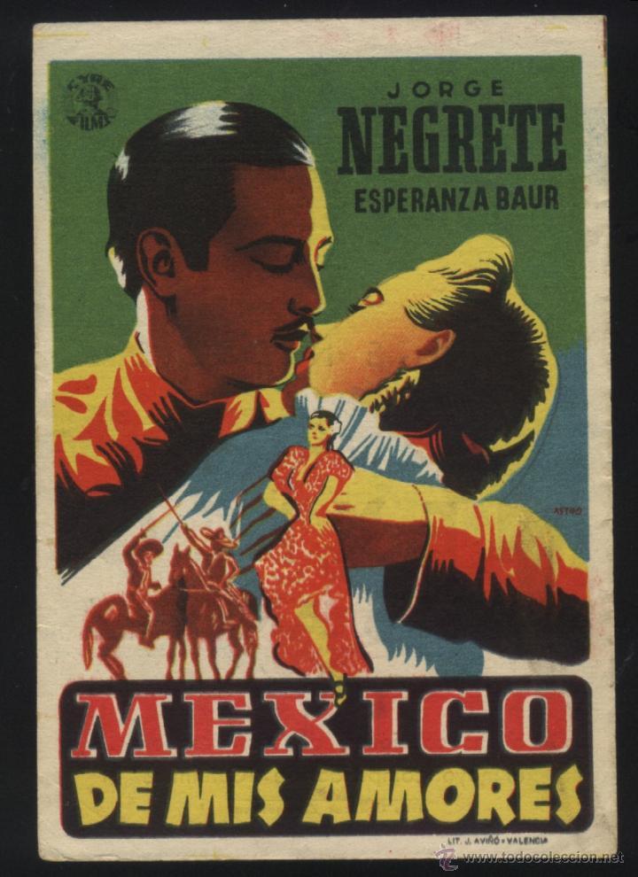 P-4329- MEXICO DE MIS AMORES (CYRE FIMS) (CINEMA ELISEOS - ZARAGOZA) (JORGE NEGRETE) (Cine - Folletos de Mano - Musicales)