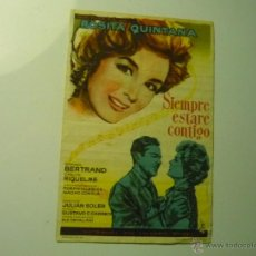 Foglietti di film di film antichi di cinema: PROGRAMA SIEMPRE ESTARE CONTIGO.--ROSITA QUINTANA. Lote 45273950