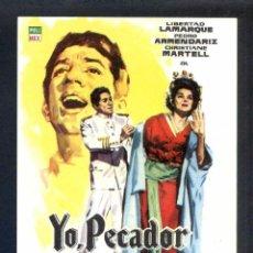 Cine: *YO, PECADOR* CON LIBERTAD LAMARQUE. SENCILLO, SIN PUBLICIDAD.. Lote 45470017