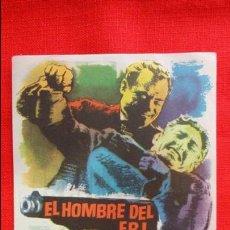 Cine: EL HOMBRE DEL FBI, SENCILLO EXCTE. ESTADO, EDDIE CONSTANTINE DANIK PATTISSON, CON PUBLICIDAD KURSAAL. Lote 45535612
