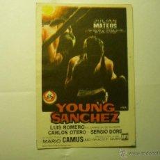 Folhetos de mão de filmes antigos de cinema: PROGRAMA YOUNG SANCHEZ .-JULIAN MATEOS. Lote 45662581