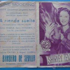 Cine: PROGRAMA DE MANO. CINE. PELÍCULA. A RIENDA SUELTA, SHIRLEY TEMPLE. CINE MODERNO. PUBLICIDAD. Lote 45678031