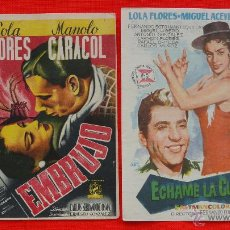 Cine: EMBRUJO Y ECHAME LA CULPA, 2 IMPECABLES SENCILLOS, LOLA FLORES, 1 CON PUBLICIDAD. Lote 45776201
