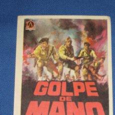 Cine: PROGRAMA DE MANO - GOLPE DE MANO. Lote 45882105