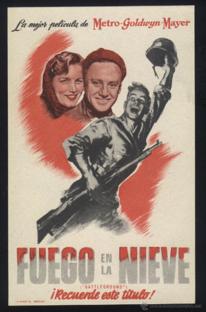 P-4531- FUEGO EN LA NIEVE (AN JOHNSON - JOHN HODIAK - RICARDO MONTALBAN - GEORGE MURPHY) (Cine - Folletos de Mano - Bélicas)