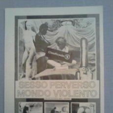 Cine: FOLLETO DE MANO SESSO PERVERSO MONDO VIOLENTO. AÑO 1979. Lote 46109948