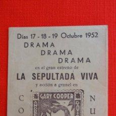 Cine: LA JUNGLA EN ARMAS, GARY COOPER, IMPECABLE PROGRAMA LOCAL 1952, LA SEPULTADA VIVA, SALA REUS. Lote 46296914