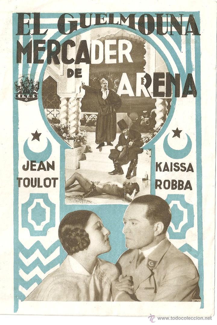 EL MERCADER DE ARENA PROGRAMA DOBLE CINAES JEAN TOULOT KAISSA ROBBA (Cine - Folletos de Mano - Drama)