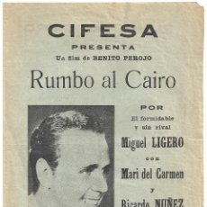 Cine: DON QUINTIN EL AMARGAO / RUMBO AL CAIRO PROGRAMA DOBLE CIFESA LUIS BUÑUEL / MIGUEL LIGERO. Lote 46317323