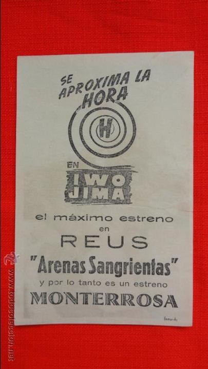 ARENAS SANGRIENTAS, IWO JIMA, PROGRAMA LOCAL, IMPECABLE, JOHN WAYNE JOHN AGAR, CINE MONTERROSA (Cine - Folletos de Mano - Bélicas)