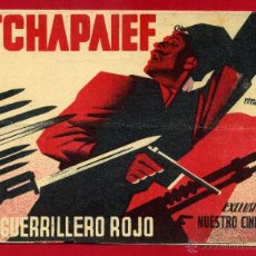 Cine: TCHAPAIEF 1936 , PROGRAMA DOBLE , RENAU , EL GUERRILLERO ROJO , ORIGINAL CON CINE ,PM1992. Lote 46390067
