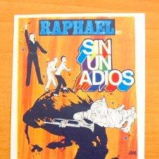 Cine: SIN UN ADIOS - RAPHAEL. Lote 46485211