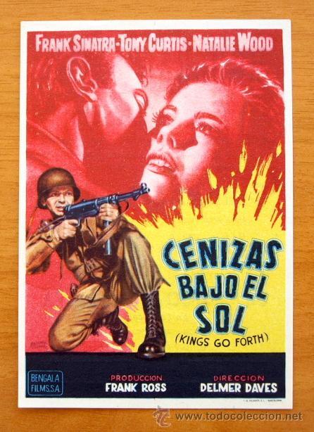 CENIZAS BAJO DEL SOL - FRANK SINATRA, TONY CURTIS, NATALIE WOOD - CON PUBLICIDAD (Cine - Folletos de Mano - Bélicas)