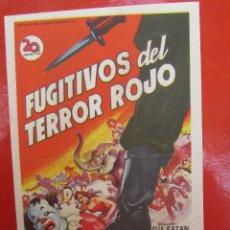 Cine: FUGITIVOS DEL TERROR ROJO , CINE ROCH - ALCAÑIZ. Lote 46685081
