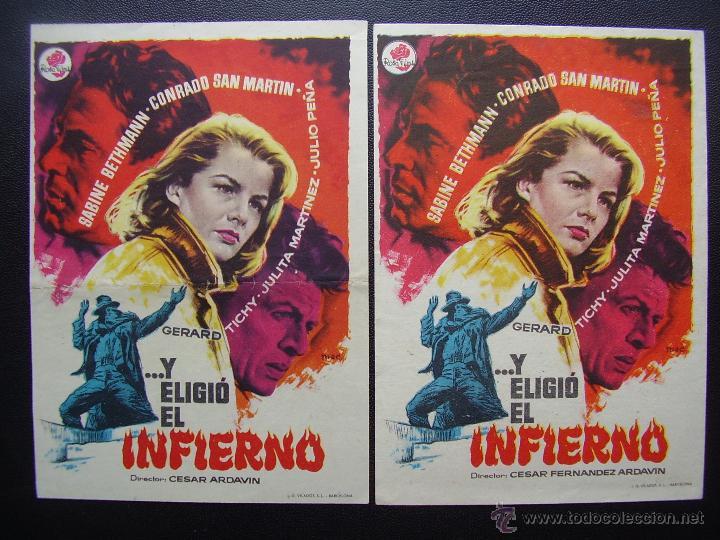 Y ELIGIO EL INFIERNO, CONRADO SAN MARTIN, VARIANTE (Cine - Folletos de Mano - Drama)