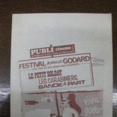 Cine: PROGRAMA DE CINE LOCAL. FESTIVAL JEAN-LUC GODARD. PUBLI CINEMA PRIMERA SALA DE ARTE Y ENSAYO.. Lote 46742147