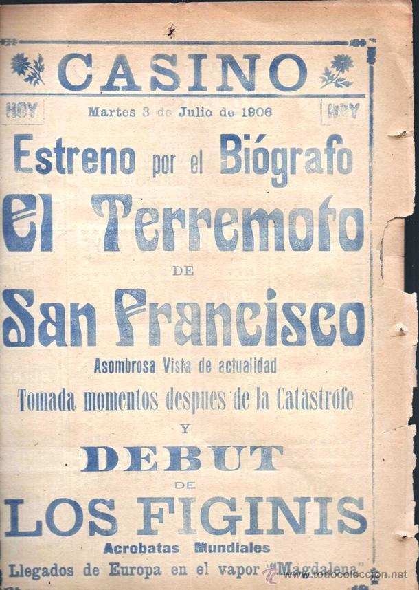 FOLLETO Ó PROGRAMA DE CIRCO TEATRO CASINO AÑO 1906 EL TERREMOTO DE SAN FRANCISCO 4 PAG BUEN ESTADO (Cine - Folletos de Mano - Documentales)