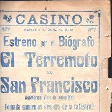 Flyers Publicitaires de films Anciens: FOLLETO Ó PROGRAMA DE CIRCO TEATRO CASINO AÑO 1906 EL TERREMOTO DE SAN FRANCISCO 4 PAG BUEN ESTADO. Lote 46834215