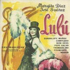 Foglietti di film di film antichi di cinema: PROGRAMA DE MANO DE LA PELICULA LULU CON MARUJITA DIAZ. Lote 46941500