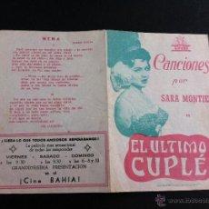 FOLLETO DE CINE (EL ÚLTIMO CUPLÉ. CANCIONES.. SARA MONTIEL) PUBLICIDAD: CINE BAHÍA, LA GRAÑA, FERROL