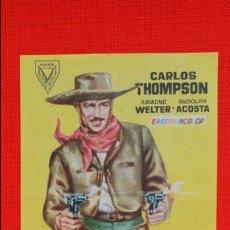 Cine: EL ULTIMO REBELDE, SENCILLO EXCTE. ESTADO 1958, CARLOS THOMPSON ARIADNE WELTER, CON PUBLICIDAD CASAL. Lote 47035439
