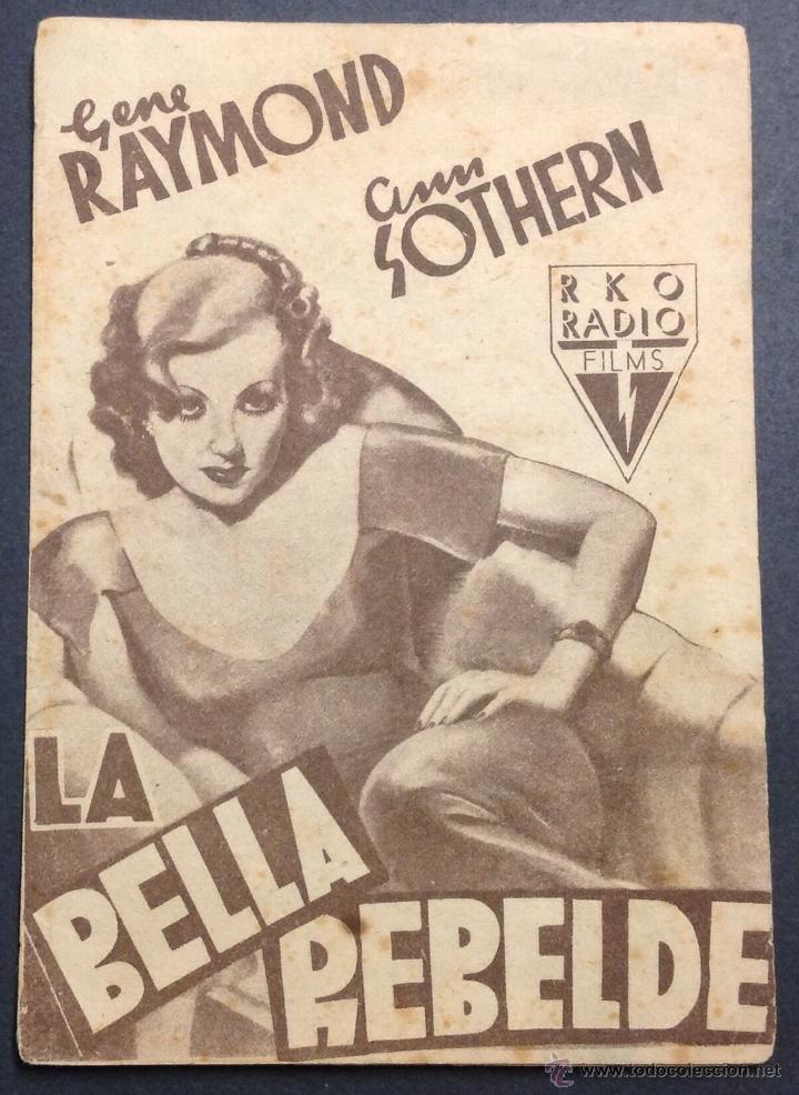 LA BELLA REBELDE. GENE RAYMOND. ANN SOTHERN. (Cine - Folletos de Mano - Comedia)