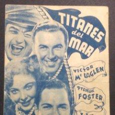Cine: TITANES DEL MAR. VICTOR MC LAGEN. PRESTON FOSTER. IDA LUPINO. SALON VICTORIA.. Lote 47103557
