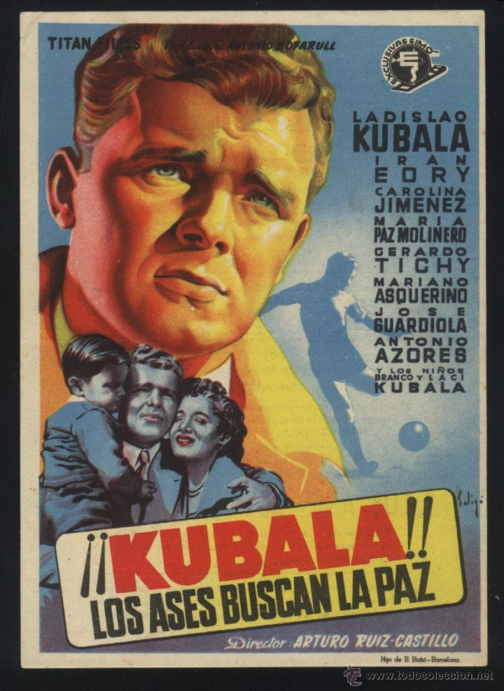 P-4922- KUBALA. LOS ASES BUSCAN LA PAZ (EXCLUSIVAS SIMO) (SOLIGÓ) (CINE AMISTAD - PREMIA DE MAR) (Cine - Folletos de Mano - Deportes)