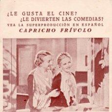 Cine: CAPRICHO FRIVOLO PROGRAMA ORIGINAL ESPAÑOL ESTRENO ELSA MERLINI VITTORIO DE SICA 1936. Lote 47132541