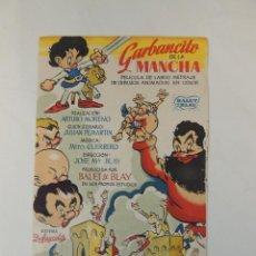 Cine: GARBANCITO DE LA MANCHA - FOLLETO DE MANO ORIGINAL - ANIMACION BALET Y BLAY - DUFAYCOLOR. Lote 47249544