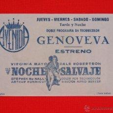Cine: NOCHE SALVAJE, PROGRAMA LOCAL EXCTE. ESTADO, VIRGINA MAYO DALE ROBERTSON, CINE AVENIDA. Lote 47261924
