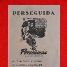 Cine: PERSEGUIDA, PROGRAMA LOCAL, EXCTE. ESTADO, ROBERT MITCHUM LINDA DARNELL, CINE MONTERROSA. Lote 47262111